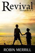 Revival (Shelter, #3)