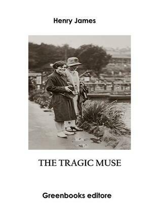 The Tragic Muse – Book I