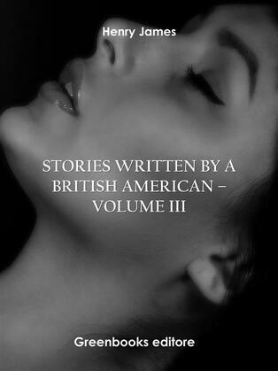 Stories written by a British American – Volume III