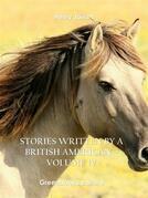 Stories written by a British American – Volume IV