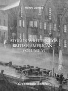 Stories written by a British American – Volume VI
