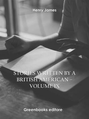 Stories written by a British American – Volume IX