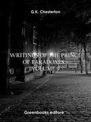 Writings of the Prince of Paradoxes - Volume 9