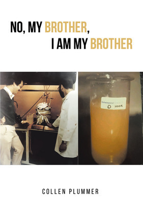 No, My Brother, I am My Brother