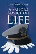 A Sailor's Advice on Life