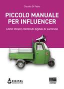 Piccolo manuale per influencer