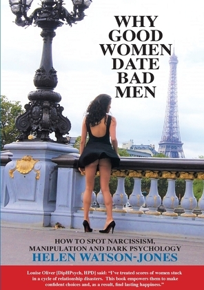 Why Good Women Date Bad Men