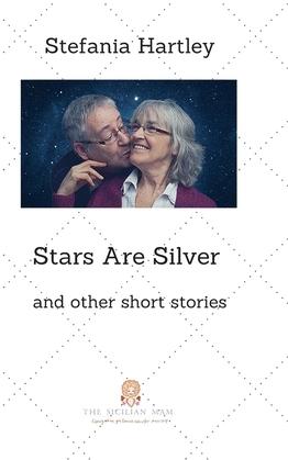 Stars Are Silver