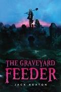 The Graveyard Feeder