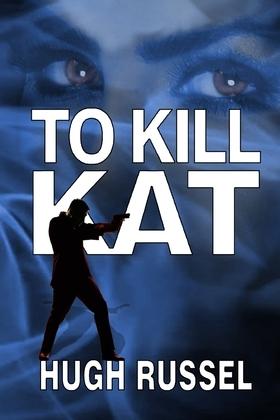 To Kill Kat