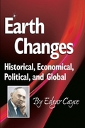 Earth Changes: Historical, Economical, Political, and Global
