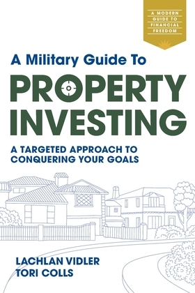 A Military Guide to Property Investing