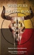 Whispers from the Hollow Bone