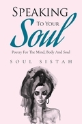 Speaking To Your Soul