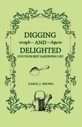 Digging and Delighted