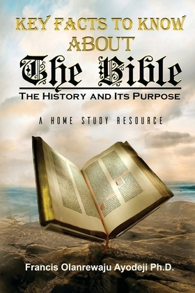 Key Facts About The Bible