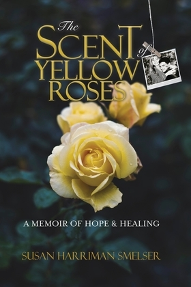 The Scent of Yellow Roses