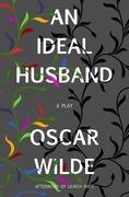 An Ideal Husband (Warbler Classics)
