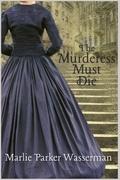 The Murderess Must Die