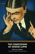 The Confessions of Arsène Lupin (Warbler Classics)
