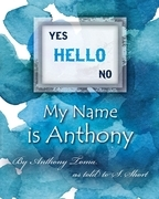 Hello - My Name is Anthony