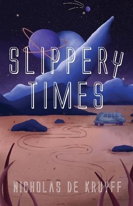 Slippery Times