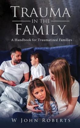 TRAUMA IN THE FAMILY