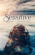 Sensitive – Tome 1 : Réminiscence