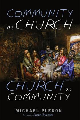 Community as Church, Church as Community