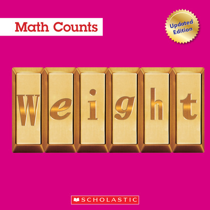 Weight (Math Counts: Updated)