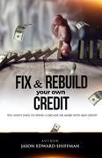 Fix & Rebuild your own CREDIT