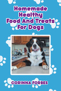 Homemade Healthy Food and Treats for Dogs