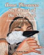 Anna Discovers the Heart of the Shepherd