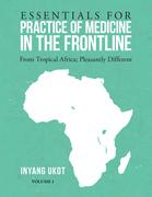 Essentials for Practice of Medicine in the Frontline