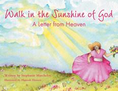 Walk in the Sunshine of God