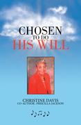 Chosen to Do His Will