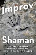 Improv Shaman