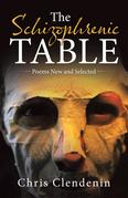 The Schizophrenic Table