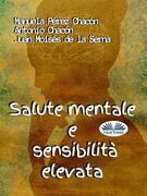 Salute Mentale E Sensibilità Elevata