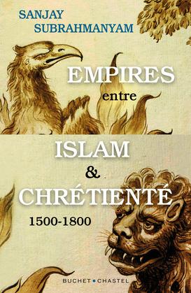 Empires entre Islam et Chrétienté