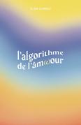 L'Algorithme de l'âm(e)our