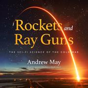 Rockets and Ray Guns