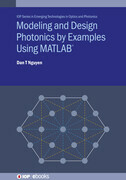 Modeling and Design Photonics by Examples Using MATLAB®