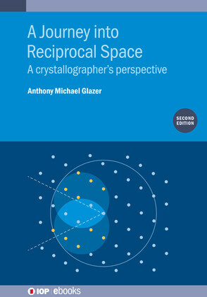 A Journey into Reciprocal Space (Second Edition)