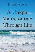 A Unique Man's Journey Through Life