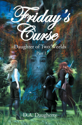 Friday's Curse Daughter of Two Worlds