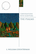 Conversations with Scripture: The Psalms