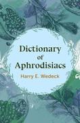 Dictionary of Aphrodisiacs