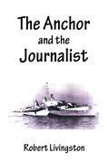 The Anchor and the Journalist