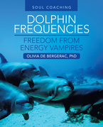 Dolphin Frequencies - Freedom from Energy Vampires